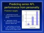 predicting senior afl performance from personality