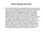 overriding statutes27