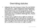 overriding statutes28