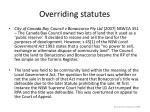 overriding statutes29