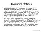 overriding statutes32