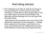 overriding statutes33