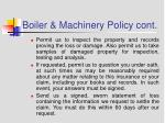 boiler machinery policy cont