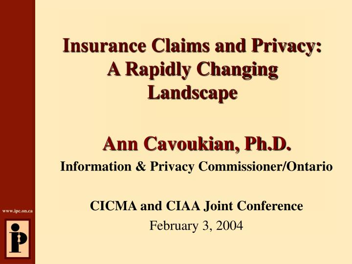 Insurance claims and privacy a rapidly changing landscape