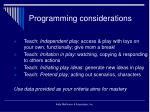 programming considerations25