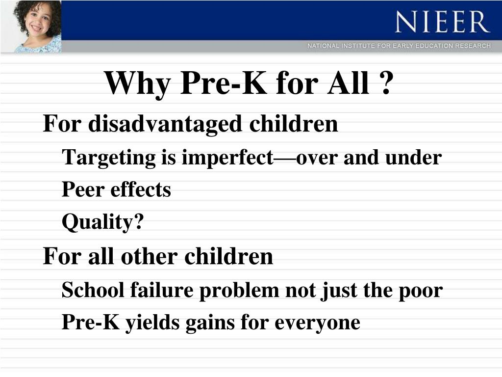 Why Pre-K for All ?
