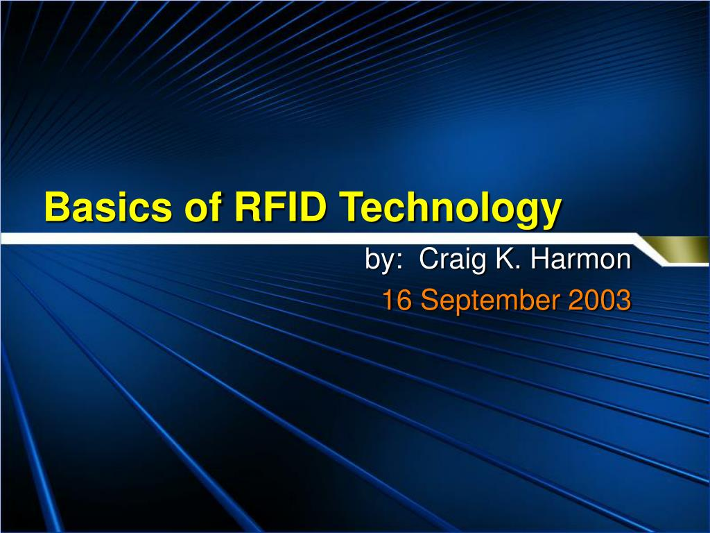 basics of rfid technology l.