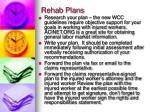 rehab plans