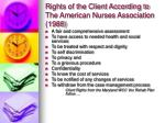 rights of the client according to the american nurses association 1988