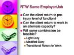 rtw same employer job