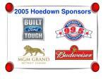 2005 hoedown sponsors