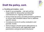 draft the policy cont31