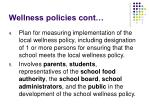 wellness policies cont