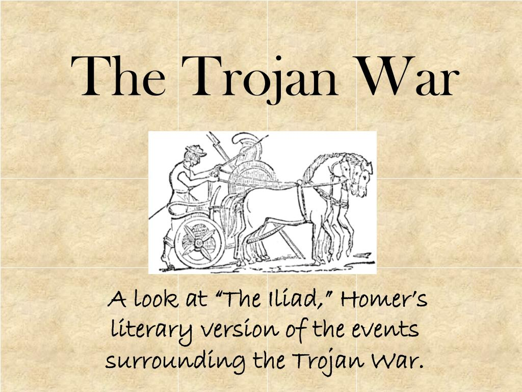 a literary analysis of the story of trojan war in the illiad by homer Literary analysis throughout the iliad similes in homer's iliad essay the iliad the iliad tells the story of the trojan war.
