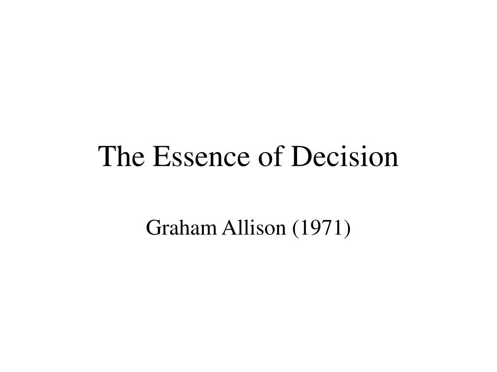 the essence of decision l.