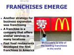 franchises emerge