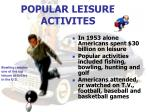 popular leisure activites
