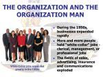 the organization and the organization man