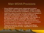 main msha provisions