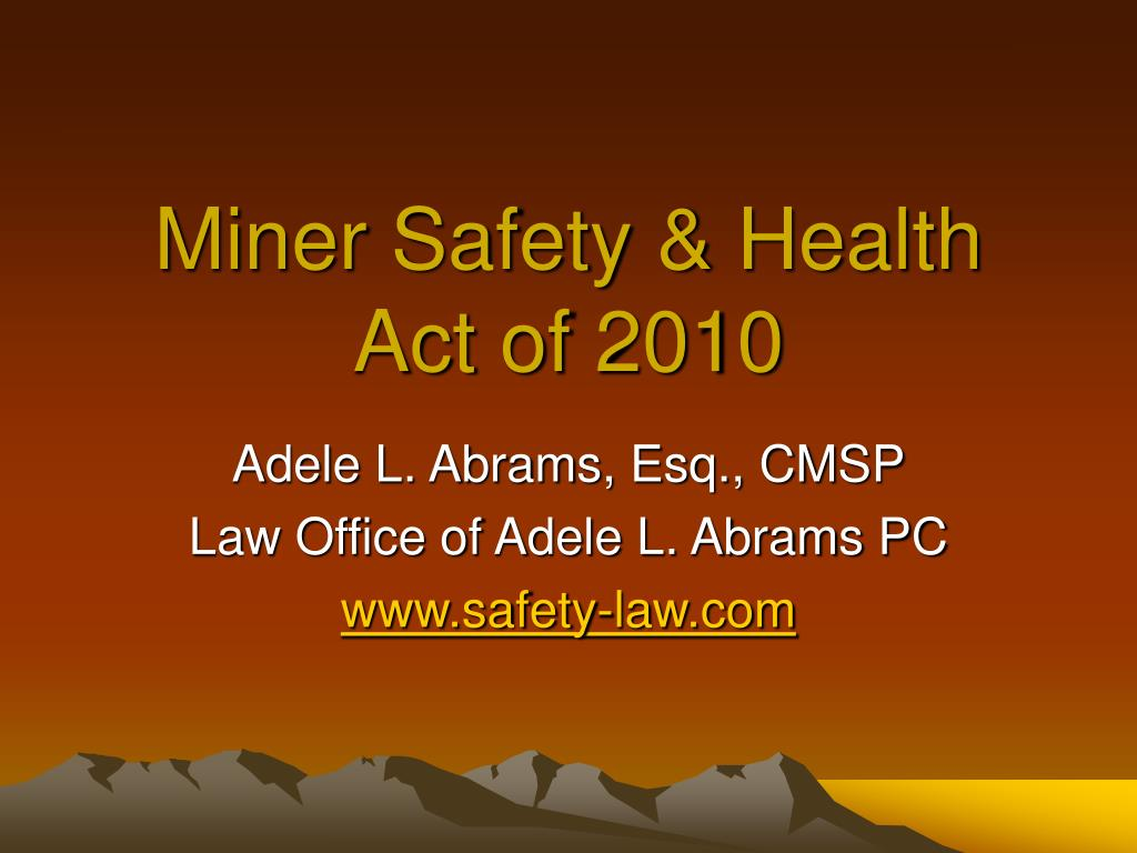 miner safety health act of 2010 l.