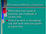 personal problems of parents