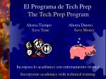 el programa de tech prep the tech prep program