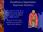 estad sticas importantes important statistics4