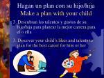 hagan un plan con su hijo hija make a plan with your child11