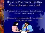 hagan un plan con su hijo hija make a plan with your child13