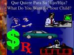 que quiere para su hijo hija what do you want for your child