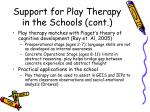 support for play therapy in the schools cont