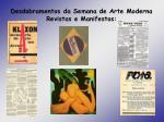 desdobramentos da semana de arte moderna revistas e manifestos