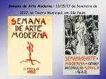 semana de arte moderna 13 15 17 de fevereiro de 1922 no teatro municipal em s o paulo