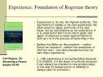 experience foundation of rogerian theory