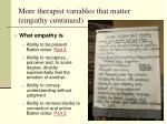 more therapist variables that matter empathy continued