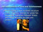 the intersection of time and timelessness