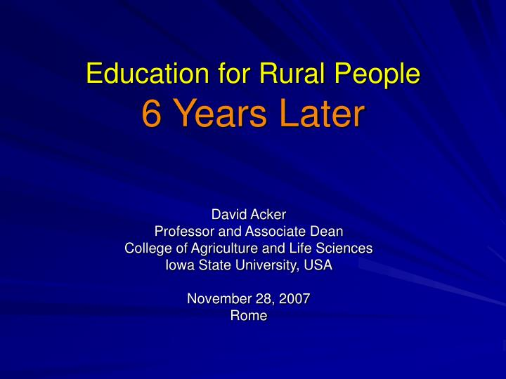 education for rural people 6 years later n.