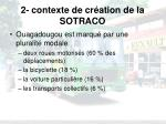 2 contexte de cr ation de la sotraco