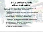 2 le processus de d centralisation8