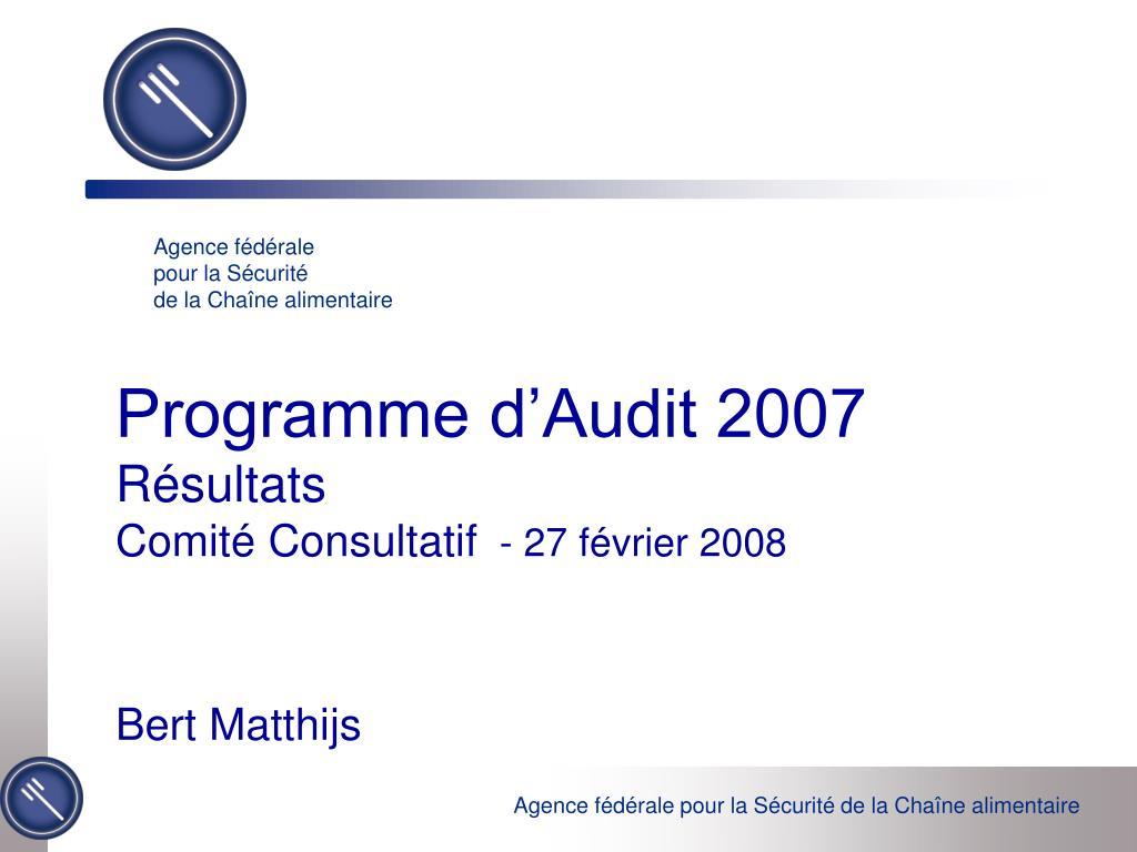 programme d audit 2007 r sultats comit consultatif 27 f vrier 2008 l.