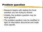 problem question