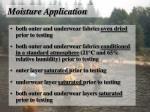 moisture application