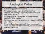 ideological parties 1