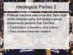 ideological parties 2