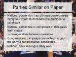 parties similar on paper