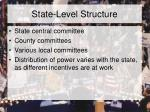 state level structure