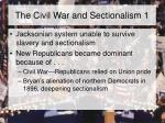 the civil war and sectionalism 1