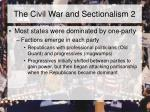 the civil war and sectionalism 2