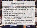 the machine 1