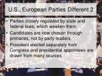u s european parties different 2